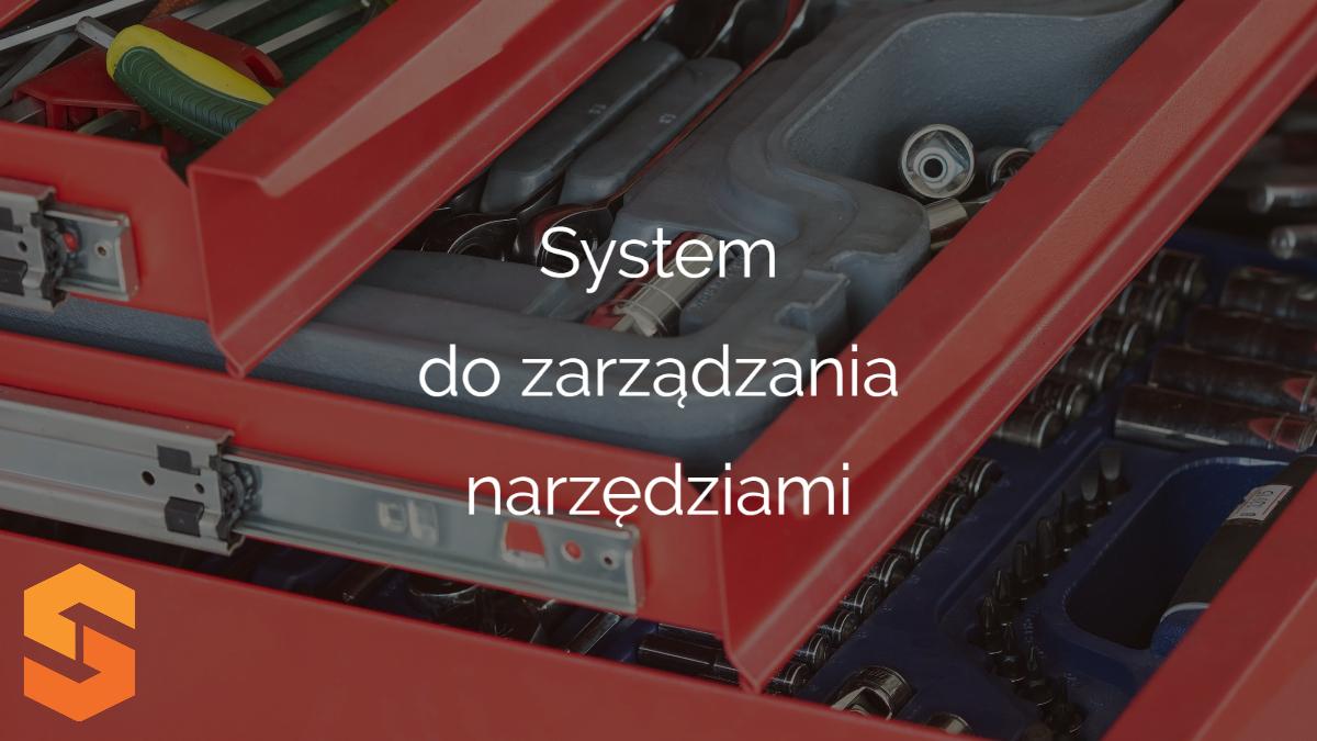 System do zarządzania narzędziami