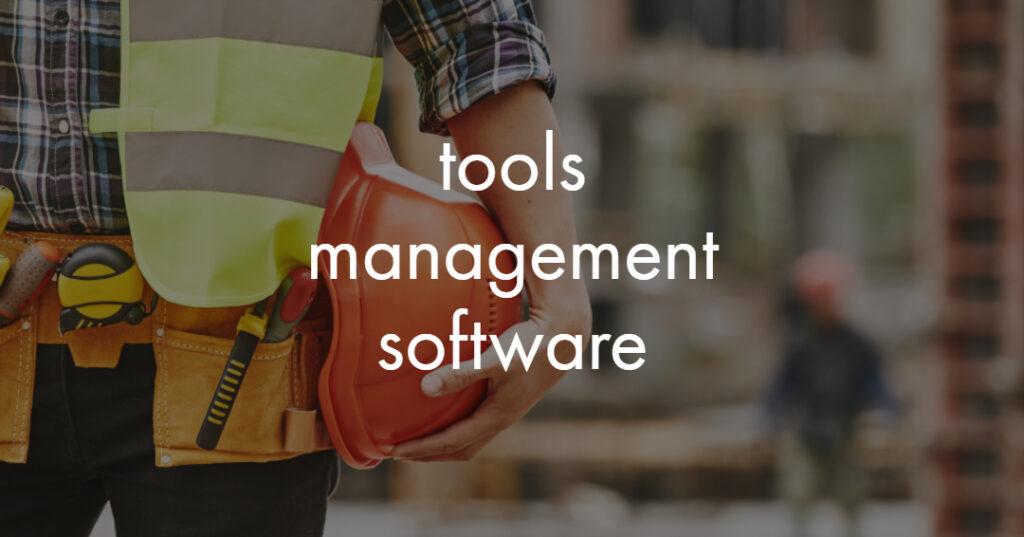 tools management software