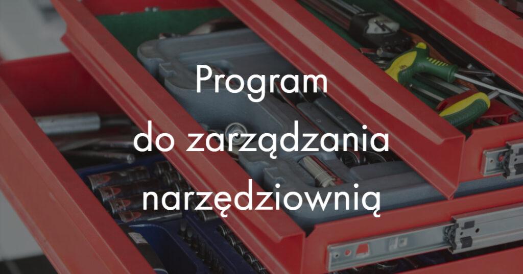 Program do zarządzania narzędziownią